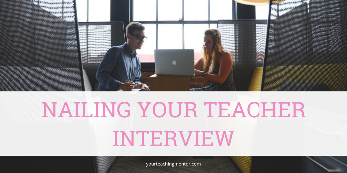 Nailing Your Teacher Interview
