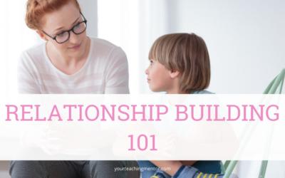Relationship Building 101