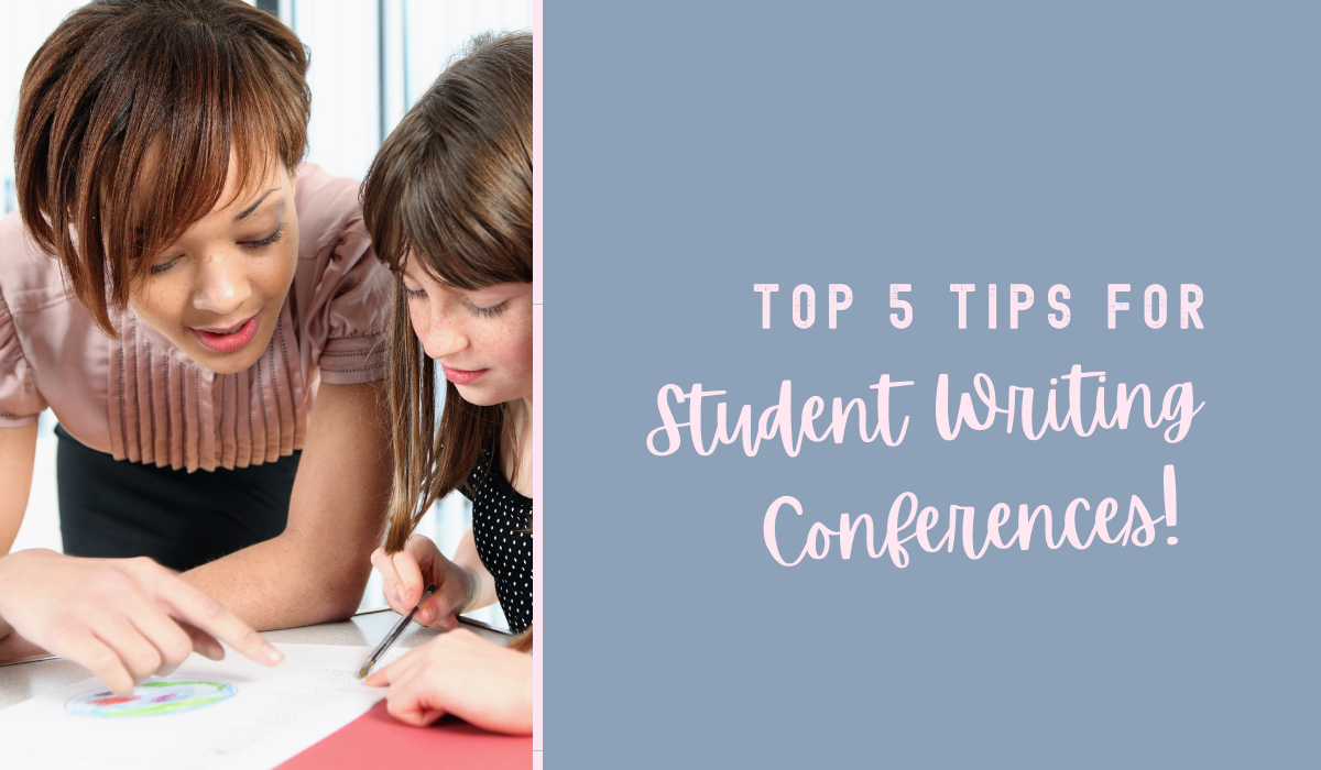 Top 5 tips for student writing conferences
